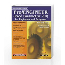 Pro / Engineer: For Engineers and Designers, Revised & Updated ed (Creo Parametric 2.0) (MISL-DT)