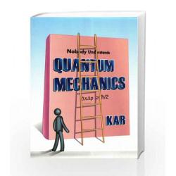 QUANTUM MECHANICS by REMEN KAR Book-9789384294793