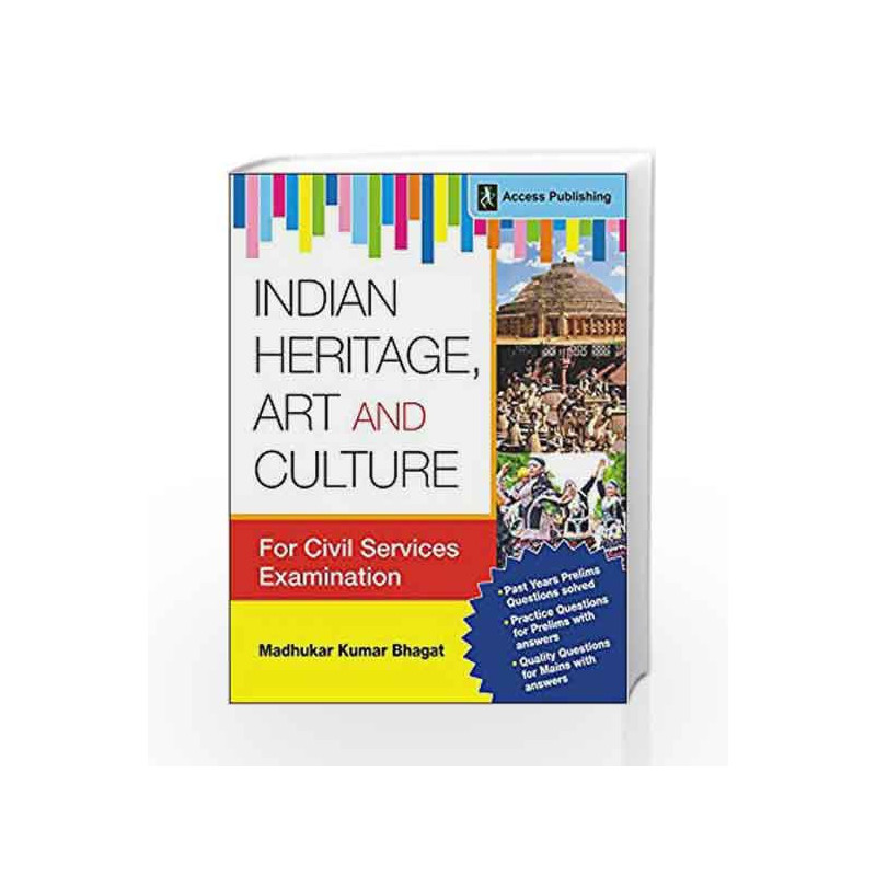 Indian Culture, Art and Heritage: An illustrated Journey (For Civil  Services Preliminary and Main Examination) by Alok S Jha-Buy Online Indian