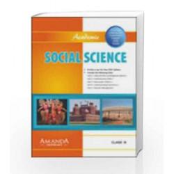 Academic Social Science IX by Gulshan Rai, J. P. Singhal, S. A. Siddiqui Kanchan Sood Book-9789380644042