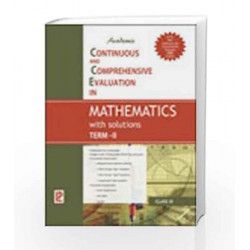 Academic CCE in Mathematics with solutions Term-II IX by J. B. Dixit Book-9789380644332