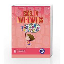 EXCEL IN MATHEMATICS-5 by Leela Muraleedharan Book-9789386202895