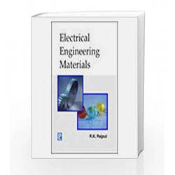 Electrical Engineering Materials by R. K. Rajput Book-9788131803165