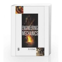 Engineering Mechanics by I S Gujral Book-9788131802953