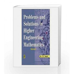 Problems and Solutions in Higher Engineering Mathematics: v. 1 by T. C. Gupta Book-9788131804254
