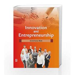 Innovation and Entrepreneurship by Arvind Kumar Bhatt Book-9789385750410