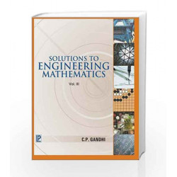 Solutions to Engineering Mathematics - Vol. 3 by C.P. Gandhi Book-9788170089421