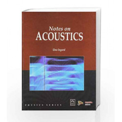 Notes on Acoustics by Uno Ingard Book-9789380298320