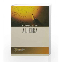 Topics in Algebra by Kulbhushan Prakash Book-9788131804124