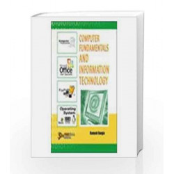 Computer Fundamentals and Information Technology by Ramesh Bangia Book-9788131802960