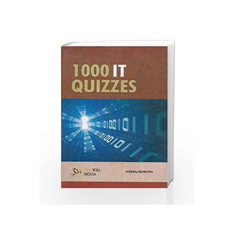 1000 IT Quizzes by Dheeraj Mehrotra Book-9788190855921