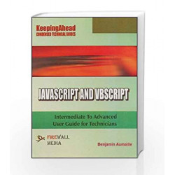 Keeping Ahead - Java Script and VB Script by Benjamin Aumaille Book-9788170084723