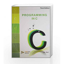 Programming in C by J.B. Dixit Book-9789380298399