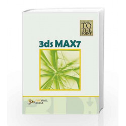 3ds Max 7 (Straight to the Point) by Dinesh Maidasani Book-9788131800102