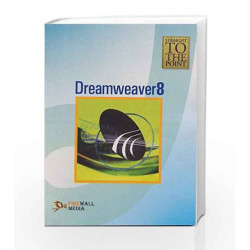 Dreamweaver 8 (Straight to the Point) by Dinesh Maidasani Book-9788131800256