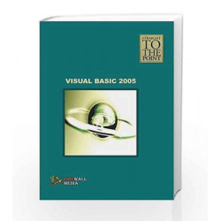 Visual Basic 2005 (Straight to the Point) by Dinesh Maidasani Book-9788131801277