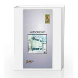 AutoCAD 2007 (Straight to the Point) by Dinesh Maidasani Book-9788131802120