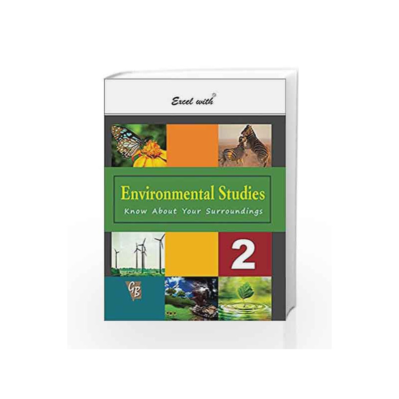 Excel with Environmental Studies - 2 by Reinu Bhanot Book-9788179680742