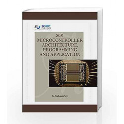 8051 Microcontroller Architecture, Programming and App by M. Mahalakshmi Book-9789385935411
