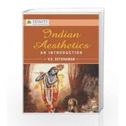 Indian Aesthetics An Introduction by V.S. Seturaman Book-9789351380566