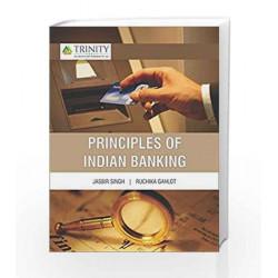 PRINCIPLES OF INDIAN BANKING by Ruchika Gahlot Jasbir Singh Book-9789385750830