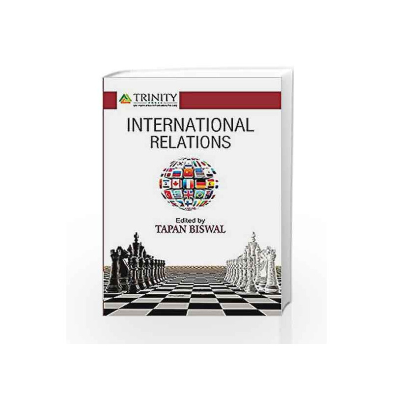 International Relations by Tapan Biswal-Buy Online International Relations  First edition (2017) Book at Best Price in India:Madrasshoppe com