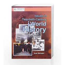 Issues In Twentieth Century World History by Sneh Mahajan Book-9789351381907