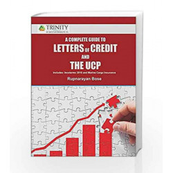 A Complete Guide to Letter of Credit and the UCP by Rupnarayan Bose Book-9789351381983