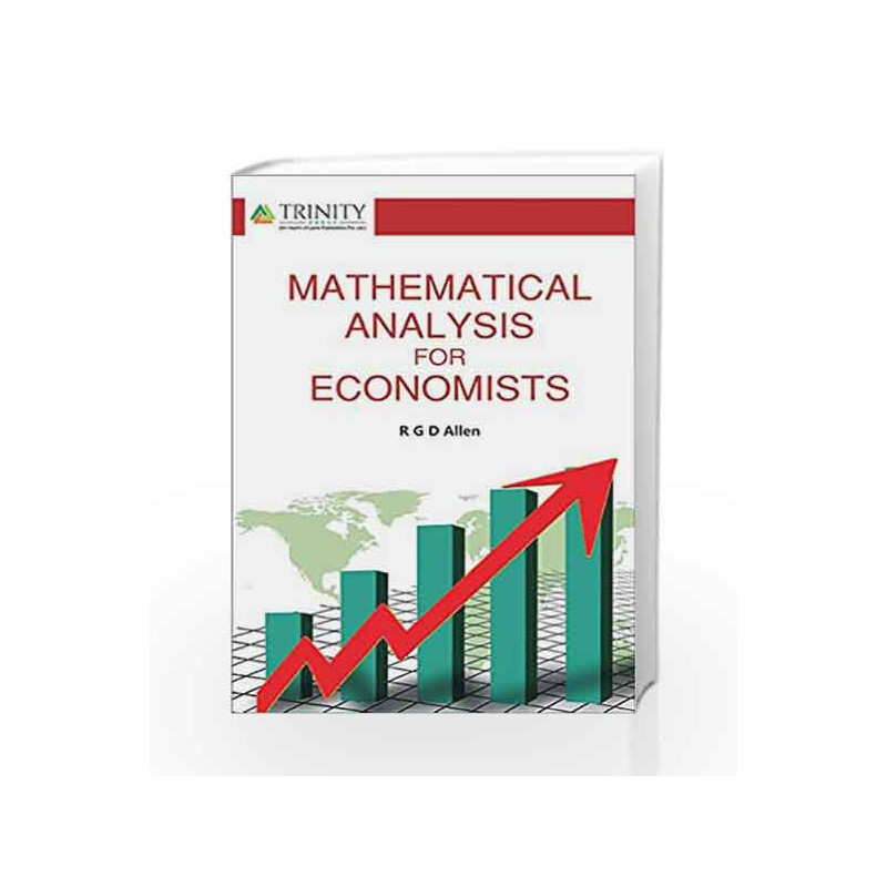 Mathematical Analysis for Economists by R G D  Allen-Buy Online  Mathematical Analysis for Economists Book at Best Price in  India:Madrasshoppe com