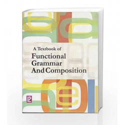 A Textbook of Functional Grammar and Composition by Krishna Gopal Book-9788131809228