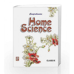 Comprehensive Home Science IX by Ms. Poonam Book-9788131806760