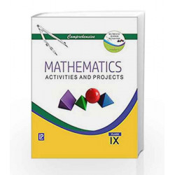 Comprehensive Mathematics Activities and Projects IX by J. B. Dixit Book-9788131808092