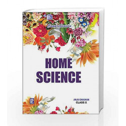 Comprehensive Home Science X by Anju Chauhan Book-9788131803479