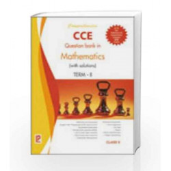 Comprehensive CCE Question Bank in Mathematics (with solutions) Term-II X by J. B. Dixit Book-9788131808962