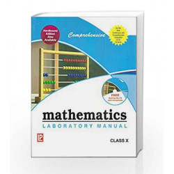 Comprehensive Mathematics Laboratory Manual X by J.B. Dixit Book-9788131809525