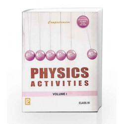 Comprehensive Physics Activities-XI_Vol.I & Vol. II by Dr. Rajendra Singh J. N. Jaiswal Book-9788131806838