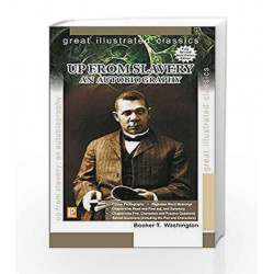 Up from Slavery by Booker T. Washington Book-9788131809471