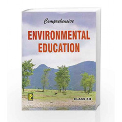 Comprehensive Environmental Education Class XII by J.P. Sharma Book-9788170088615