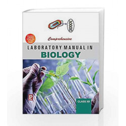Comprehensive Laboratory Manual in Biology XII by Dr. J. P. Sharma Book-9788131808177