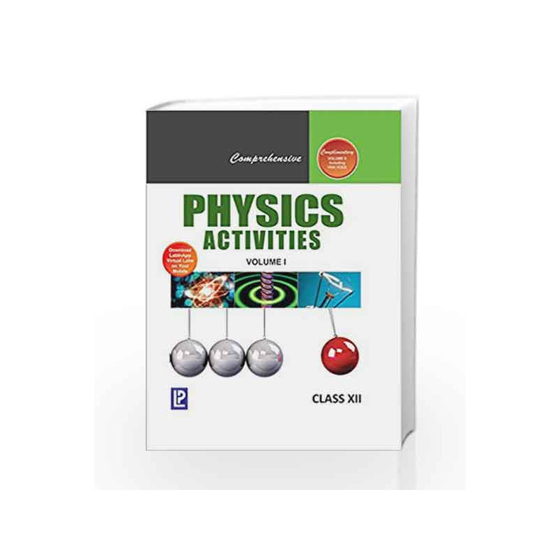 Comprehensive Physics Activities Vol. XII by Dr. Rajendra Singh J. N. Jaiswal Book-9788131803837