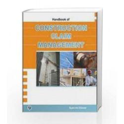 Handbook of Construction Claim Management by Syed Ali Dilawer Book-9789381159149