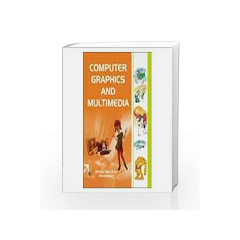 Computer Graphics & Multimedia by Ehtiram Raza Khan-Buy Online Computer  Graphics & Multimedia First edition (2008) Book at Best Price in