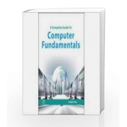A Complete Guide to Computer Fundamentals by Sudipto Das Book-9788131805503