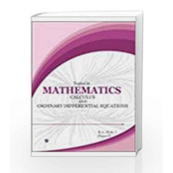 Topics in Mathematics Calculus and Ordinary Differential Equations by Om P. Chug Book-9788170086598
