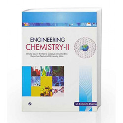 Engineering Chemistry-II (Rajasthan Technical University, Kota) by Sanjay K. Sharma Book-9789380856797