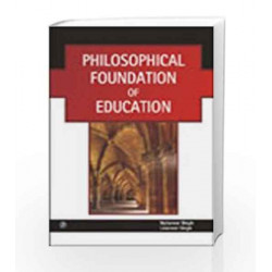 Philosophical Foundation of Education by Mahaveer Singh Book-9789380386997