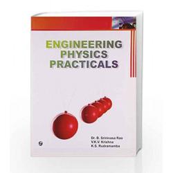 Engineering Physics Practicals by B. Srinivasa Rao Book-9789380856834