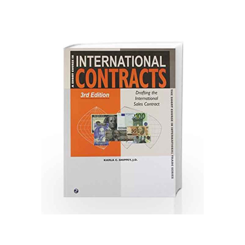 A Short Course In International Contracts By JD Karla C Shippey Book 9788131807583