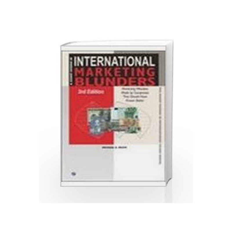 A Short Course In International Marketing Blunders By Michael D Whilte Book 9788131807590