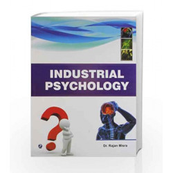 Industrial Psychology by Rajan Mishra Book-9789380856971